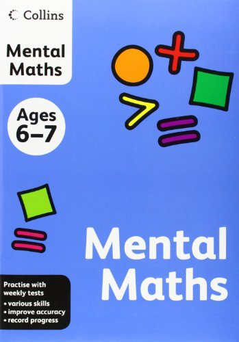 Collins Mental Maths: Ages 6-7 (Collins Practice)