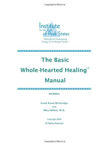 The Basic Whole-Hearted Healing Manual, by Grant McFetridge