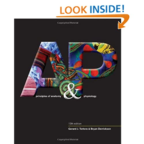 Principles of Anatomy and Physiology (Tortora, Principles of Anatomy and Physiology)