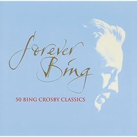 Forever Bing / Bing Crosby