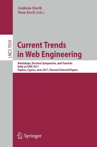 Current Trends in Web Engineering: Workshops, Doctoral Symposium, and Tutorials, Held at ICWE 2011, Paphos, Cyprus, June