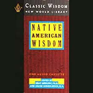 Native American Wisdom | [Kent Nerburn, Louise Mengelkoch]