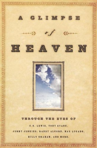 A Glimpse of Heaven: Through the Eyes of