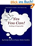 Yes You Can !!! Nothing is Impossible...