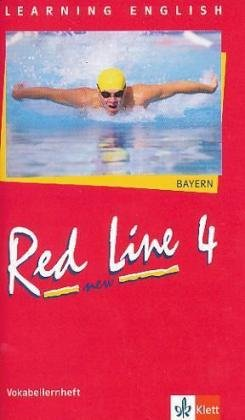 Red Line New - Bayern: Red Line New. Vokabellernenheft 4. Bayern, Buch