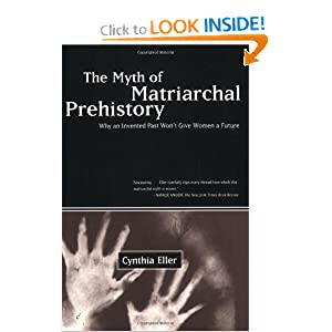 the myth of matriarchal prehistory and the new feminist methodology A critical response to cynthia eller's myth of matriarchal prehistory the myth of universal patriarchy and the myth of feminist debate frances e new.