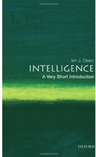 Intelligence: A Very Short Introduction (Very Short Introductions)