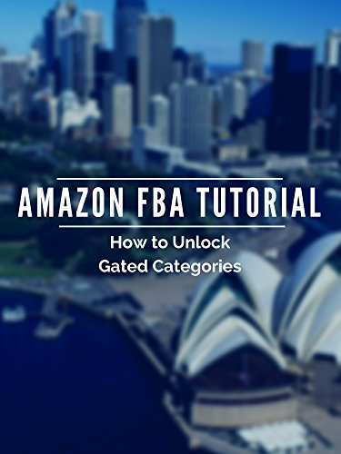 Amazon FBA Tutorial How to Unlock Gated Categories