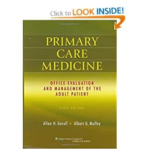 Primary Care Medicine: Office Evaluation and Management of the Adult Patient 6th edition PDF