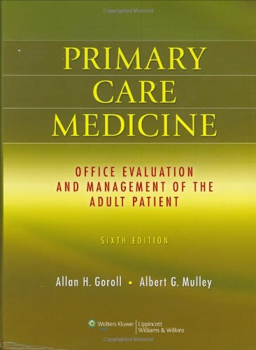 Primary Care Medicine: Office Evaluation and Management of the...