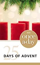 Once-A-Day 25 Days Of Advent Devotional by…