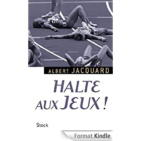Halte aux Jeux ! (Essais - Documents)