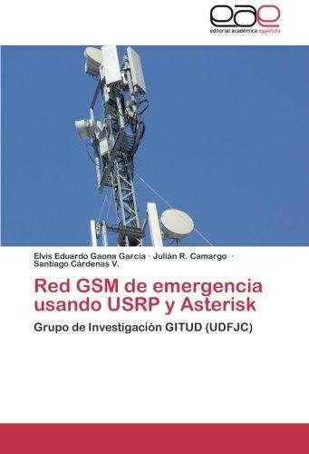 Red GSM de emergencia usando USRP y Asterisk: Grupo de Investigación GITUD (UDFJC)