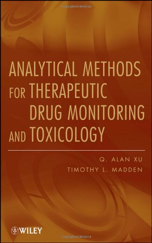Analytical Methods for Therapeutic Drug Monitoring and Toxicology
