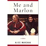 Me and Marlon ~ Alice Marchak