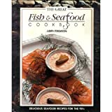 img - for The Great Fish & Seafood Cookbook book / textbook / text book