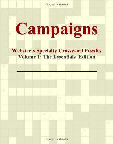 Campaigns - Webster's Specialty Crossword Puzzles, Volume 1: The Essentials Edition