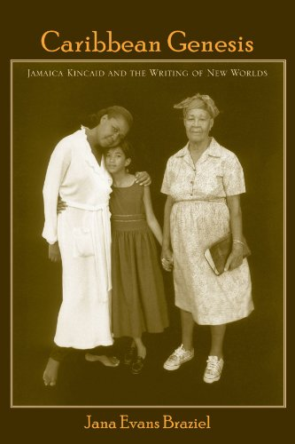 Caribbean Genesis: Jamaica Kincaid and the Writing of New Worlds