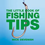 The Little Book of Fishing Tips (Little Tips Books)