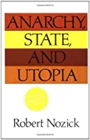 Anarchy, State and Utopia by Nozick, Robert (1977)