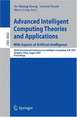 Advanced Intelligent Computing Theories and Applications: Third International Conference on Intelligent Computing, ICIC 2007, Qingdao, China, August 21-24, 2007, Proceedings