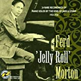 Ferd morton Ferd 'Jelly Roll' Morton