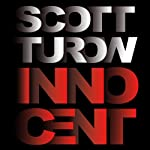 Innocent (       UNABRIDGED) by Scott Turow Narrated by Edward Hermann