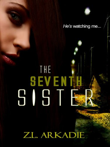 The Seventh Sister, A Paranormal Romance (Parched, book 2)