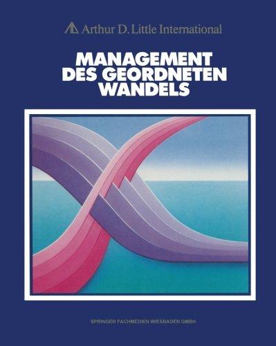 Management Des Geordneten Wandels (German Edition)