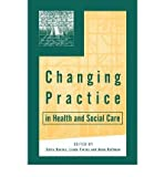 img - for [(Changing Practice in Health and Social Care)] [Author: Celia Davies] published on (February, 2000) book / textbook / text book