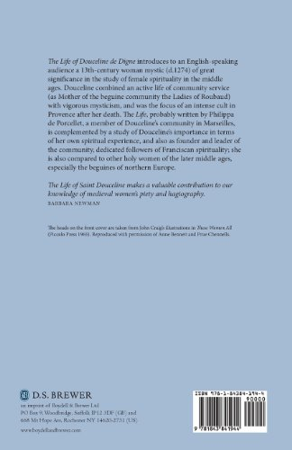 The Life of Saint Douceline, a Beguine of Provence: Translated from the Occitan with Introduction, Notes and Interpretive Essay (Library of Medieval Women)