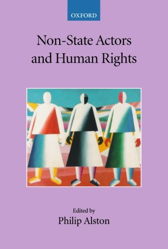 Non-State Actors and Human Rights (Collected Courses of the Academy of European Law)