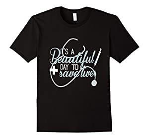 Men's It's a Beautiful Day to Save Lives - Cool Shirt Large Black
