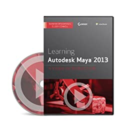 Learning Autodesk Maya 2013: A Video Introduction DVD