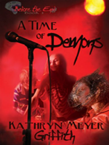 A Time of Demons (Before the End)