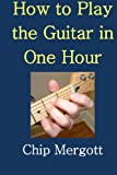 img - for How to Play the Guitar in One Hour book / textbook / text book