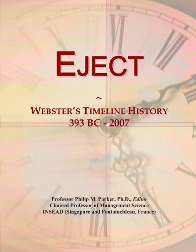 Eject: Webster's Timeline History, 393 BC - 2007