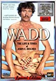 WADD The Life & Times of John Holmes