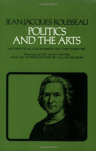 Politics and the Arts: Letter to M. D'Alembert on the...