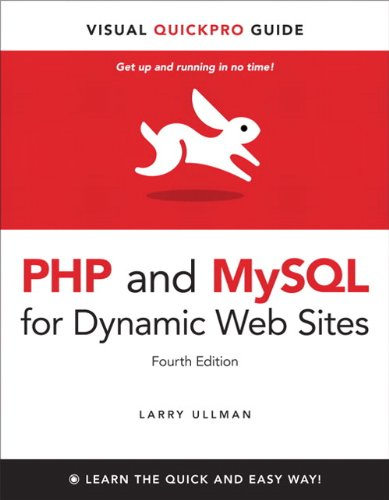 PHP and MySQL for Dynamic Web Sites: Visual QuickPro...