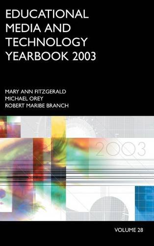 Educational Media and Technology Yearbook 2003: Volume 28 (Education Media Yearbook)