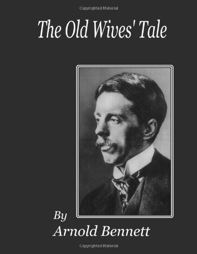 The Old Wives' Tale (Large Print Edition)