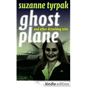 Ghost Plane and Other Disturbing Tales