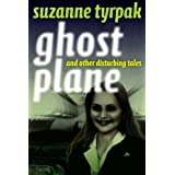 "Ghost Plane and Other Disturbing Talesvon ""Suzanne Tyrpak"""