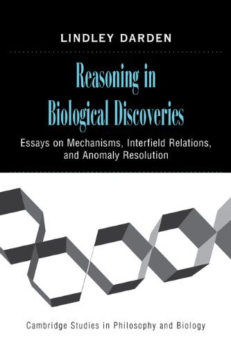 reasoning-in-biological-discoveries-essays-on-mechanisms-interfield-relations-and-anomaly-resolution