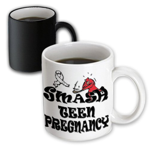 Blonde Designs Smash The Causes - Smash Teen Pregnancy - 11Oz Magic Transforming Mug (Mug_196048_3)