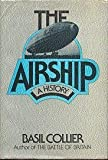 img - for The airship: A history book / textbook / text book