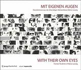 Image de Mit eigenen Augen / With Their Own Eyes: KünstlerInnen aus der ehemaligen Meisterklasse Maria Lassn