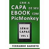 Crie a Capa de seu Ebook com PicMonkey (Série Capas)