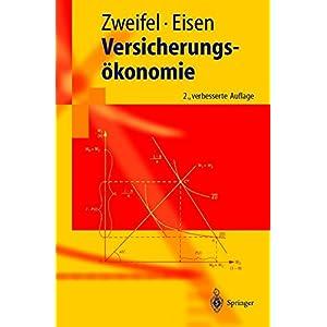 Versicherungsökonomie (Springer-Lehrbuch)